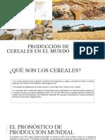 PRODUCCIÓN DE CEREALES EN EL MUNDO