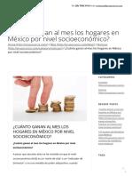 ¿Cuánto ganan al mes los hogares en México por nivel socioeconómico_ – Grupo Carcis