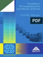 Socialismo. De planificación centralizada a bitcoin - Oswaldo Márquez.pdf