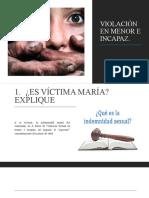 VIOLACIÓN EN MENOR E INCAPAZ
