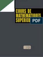 Cours de Mathematiques Superieures Tome 1