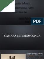 CÁMARAS ESTEREOSCOPICA