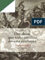 Diane Moczar - Dez Datas que Todo Católico Deveria Conhecer.pdf