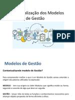 Contextualização dos modelos de Gestão