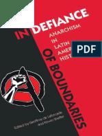 Geoffroy de Laforcade, Kirwin R. Shaffer - In Defiance of Boundaries_ Anarchism in Latin American History (2015, University Press of Florida) - libgen.lc.pdf