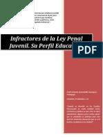 Infractores de La Ley Penal Juvenil. Su Perfil Educativo
