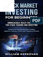 Stock Market Investing For Beginners _ Unbreakable Rules You Need For Stock Trading And Investing _ Perfect For Swing And Day Trading Options, Futures, Forex And Cryptocurrencies