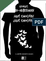Georges Didi-Huberman - ¡Qué Emoción!