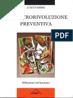 Luigi Fabbri-La controrivoluzione preventiva. Riflessioni sul fascismo-Zero in Condotta (2009 (1922))