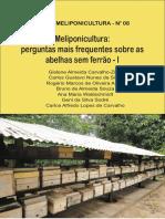 SÉRIE MELIPONICULTURA Nº 08 Meliponicultura perguntas mais frequentes sobre as abelhas sem ferrão