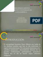 PRINCIPALES GRUPOS ÉTNICOS Y CULTURALES EN LATINAMÉRICA