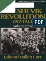 [History of Soviet Russia] Edward Hallett Carr - The Bolshevik Revolution, 1917-1923, Vol. 3 (1985, W. W. Norton & Company) - libgen.lc.pdf