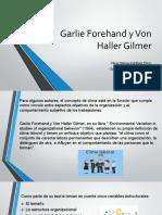 Garlie Forehand y Von Haller Gilmer