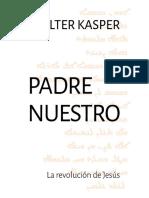 KASPER, W., Padre Nuestro. La revolución de Jesús, 2019