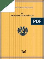 Vasconcelos, Jose. - El Realismo Cientifico [EPL][2019]