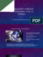 Formación-origen del universo y de la Tierra.pptx