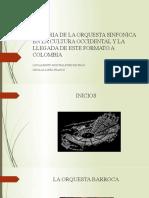 HISTORIA DE LA ORQUESTA SINFONICA EN LA CULTURA