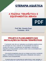 A PISCINA TERAPÊUTICA E OS EQUIPAMENTOS.ppt