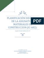 Planificación Didáctica Materiales de Construcción - (IC-682)