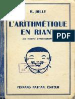 l'Arithmétique en riant - CE - Jolly - 1933