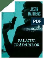 Jason Matthews - [Red Sparrow] 02 Palatul tradarilor #1.0~5 - Copy.docx