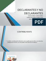 DECLARANTES Y NO DECLARANTES