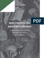 Brown-Wendy-Nas-Ruínas-do-Neoliberalismo-Wendy-Brown-int-e-cap1