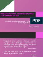 USO DE LA TECNOLOGIA AVANZADA- ORGANIZACIONES - ADMINISTRADORES Y EMPRESAS EN RED
