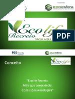 Ecolife Recreio - Residencial PDG - tel. 55 (21) 7900-8000