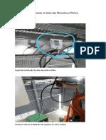 Relatório de pendencias na instalação das Monovias e Pórtico
