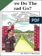 Where Do the Dead Go_ - Dr. Peter S. Ruckman 15 pgs