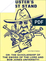Custer's Last Stand - Dr. Peter S. Ruckman 33 pgs