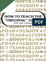 How To Teach The ''Original'' Greek - Dr. Peter S. Ruckman 60 pgs