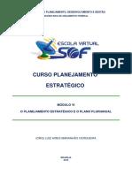 Planejamento Estratégico - Módulo 6 - O Planejamento Estratégico e o Plano Plurianual