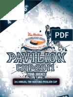 3rd Annual Tim Hortons Pavilion Cup