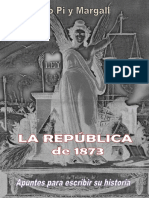 Pi y Margall - La republica de 1873.