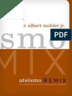 Ateísmo Remix – Um confronto cristão aos novos ateístas