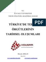Türkiye'de Terör Örgütlerinin Tarihsel Oluşumları
