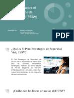 Presentación sobre el Plan Estratégico de Seguridad Vial (PESV)