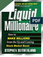 Stephen Sutherland - Liquid Millionaire