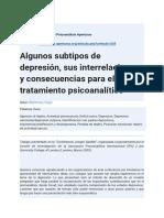 Algunos subtipos de depresión, sus interrelaciones y consecuencias para el tratamiento psicoanalítico. Bleichmar H