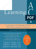 Hayes. Learning ACT an Acceptance and Commitment Therapy Skills Training Manual for Therapists