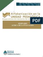 Kaufman, Lerner, Castedo, Torres, (2015). Seminario  acerca de la evaluación.  Alfabetización  UP