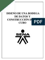 DISEÑO DE UNA BODEGA DE DATOS Y CONSTRUCCIÓN DE UN CUBO