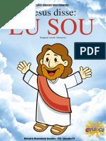 Jesus disse Eu sou