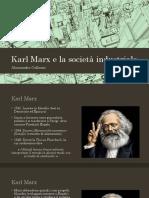 Karl Marx e La Società Industriale