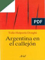 Halperín Donghi, Tulio. - Argentina en el callejón [2006]