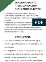 DESCOLAMENTO MENTO PREMATURO DA PLACENTA (2)