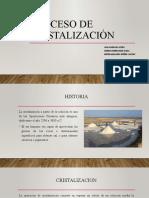 EXPOSICION -Proceso de cristalización