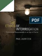 The Ethics of Interrogation. Paul Lauritzen